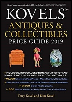 Kovels' Antiques & Collectibles Price Guide 2019