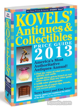 Kovels' Antiques & Collectibles Price Guide 2013