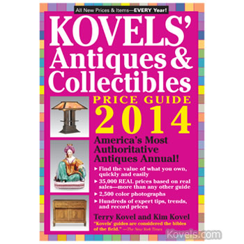 Kovels' Antiques and Collectibles Price Guide 2014