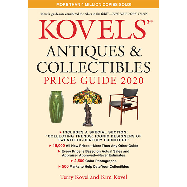 Kovels' Price Guide 2020 Ready to Hit Book Stands