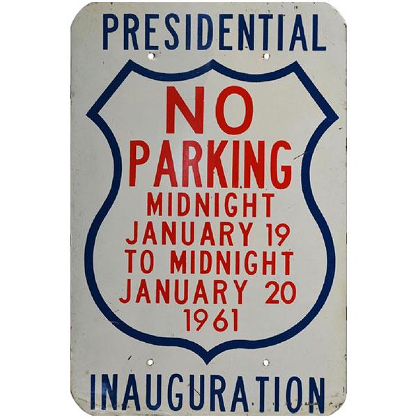 political sign, JFK inaugural, no parking