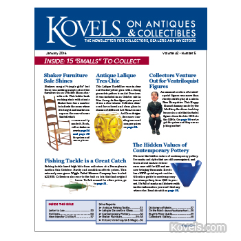 Kovels on Antiques and Collectibles Vol. 42 No. 5 – January 2016