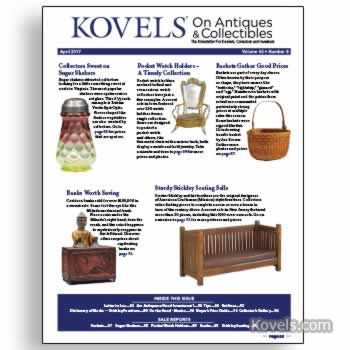 Kovels on Antiques & Collectibles Vol. 43 No. 8 – April 2017