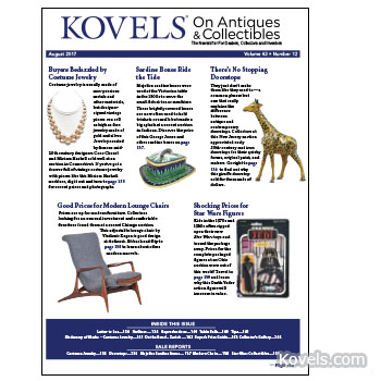 Kovels on Antiques & Collectibles August 2017 Newsletter Available