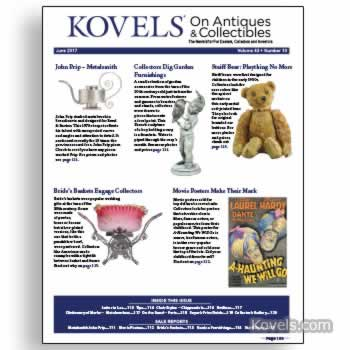 Kovels on Antiques & Collectibles Vol. 43 No. 10 – June 2017