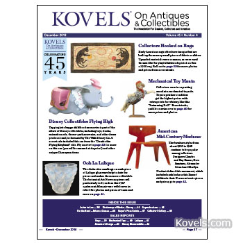 Kovels on Antiques & Collectibles December 2018 Newsletter Available