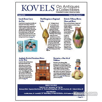 Kovels on Antiques & Collectibles Vol. 44 No. 7 – March 2018