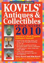 Kovels' Antiques & Collectibles Price Guide 2010