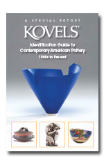 Kovels' Identification Guide to Contemporary American Pottery. 1960s to Present