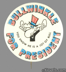 Political campaign button, Bullwinkle