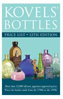 Kovels Bottles Price List, 13th Edition