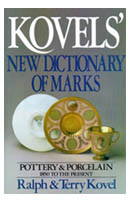 Kovels' New Dictionary of Marks - Pottery & Porcelain: 1850 to the Present