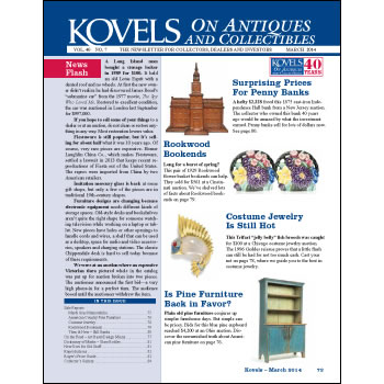 Kovels on Antiques and Collectibles March 2014 Newsletter Available
