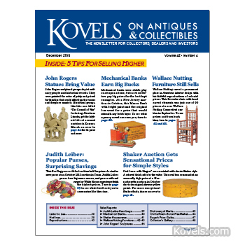Kovels on Antiques and Collectibles Vol. 42 No. 4 – December 2015