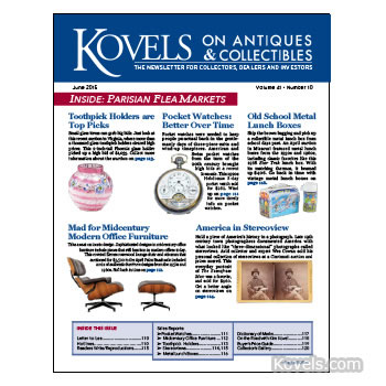 Kovels on Antiques and Collectibles Vol. 41 No. 10 – June 2015