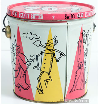 The Tin Woodsman is shown on this large Swift's Oz peanut butter pail from the 1950s. It held 5 pounds of peanut butter. Recently it sold for $100 at an auction by Hake's Americana & Collectibles of York, Pa.